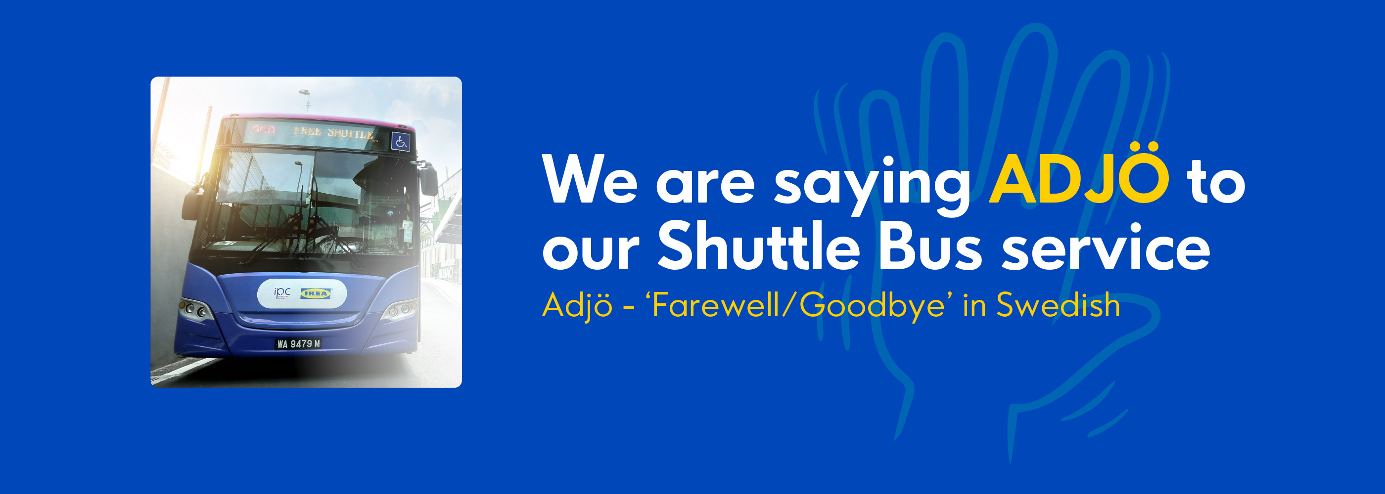 Cease of Shuttle Bus Service